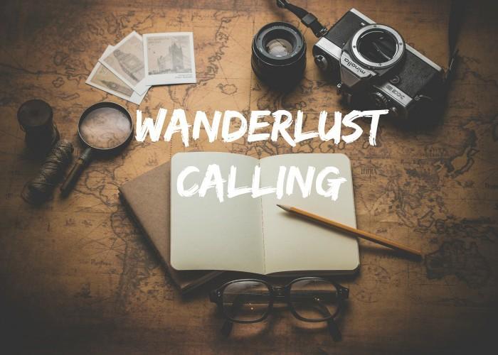 Wanderlust Calling