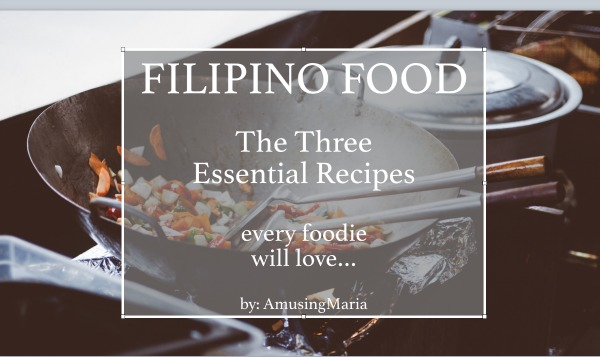 filipino-food-the-three-essential-recipes